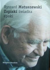 """Ryszard Matuszewski's book's cover """"Notes of a witness of history"""""""