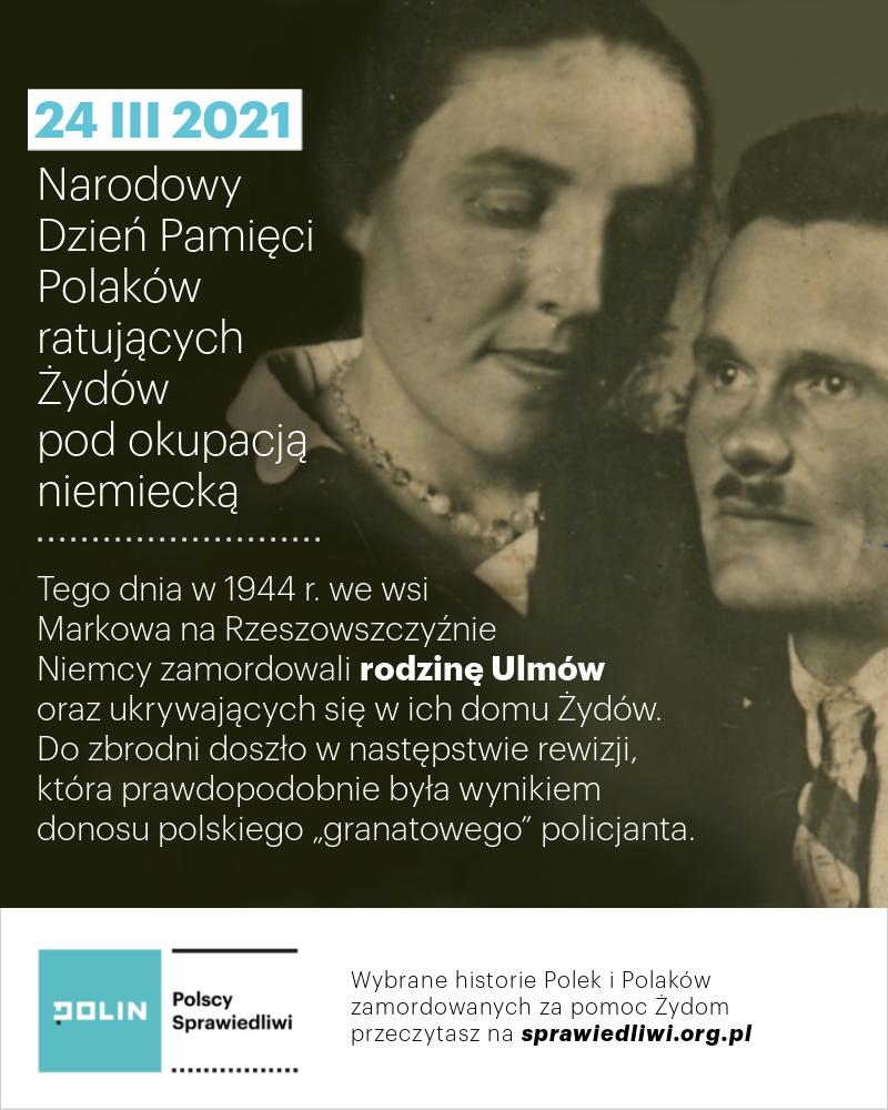 Grafika z okazji Narodowego Dnia Pamięci Polaków ratujących Żydów pod okupacją niemiecką; widoczne zdjęcia przedstawiające Wiktorię i Józefa Ulmów